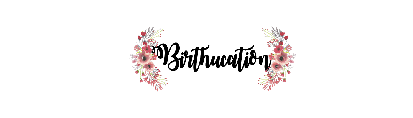 birthucation
